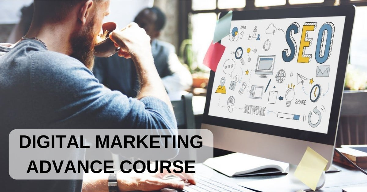 Digital Marketing Advance Course